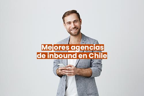 Mejores agencias de inbound en Chile