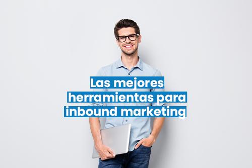 Mejores herramientas para inbound marketing